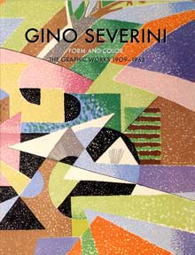Gino Severini: Form and Color; The Graphic Work, 1909-1965. Margaret Aiken.
