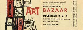 Pre-Christmas Bazaar. California College of Arts and Crafts
