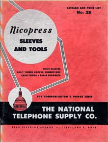 National Telephone Supply Company. Catalog and Price List No. 38: Nicopress Sleeves and Tools;...
