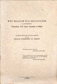 Why Belgium Was Devastated as Recorded in Proclamations of the German Commanders in Belgium,...