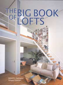 The Big Book of Lofts. Antonio Corcuera, Aitana Lleonart