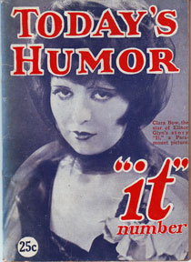 "Today's Humor. ""It"" Number. Vol. IV, no. 2. June 1927. Leigh Metcalfe, ed"