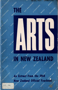 The Arts in New Zealand: An Extract from the 1964 New Zealand Official Yearbook. E. C. Simpson,...