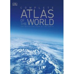 Complete Atlas of the World: the definitive view of the Earth. David Roberts