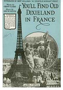 You'll find old Dixieland in France, On voit tout dixieland en France. George W. Meyer, Grant...