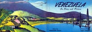 Venezuela in Story and Pictures (dust jacket only). Bernadine Bailey, Kurt Wiese