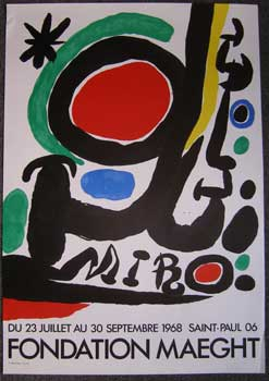 Fondation Maeght. Du 23 juillet au 30 septembre 1968. Joan Mir&oacute