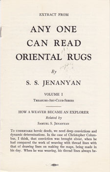 Extract from Any One Can Read Oriental Rugs, Volume 1. S. S. Jenanyan