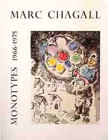 Marc Chagall. Monotypes, Vol. II. 1966-1975. Gerald Cramer.