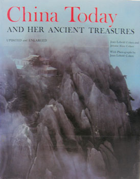 China Today and Her Ancient Treasures. Joan Lebold Cohen, Jerome Alan Cohen