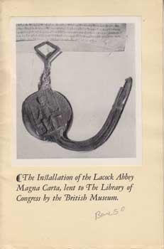 The Installation of the Lacock Abbey Magna Carta, Lent to the Library of Congress by the British...
