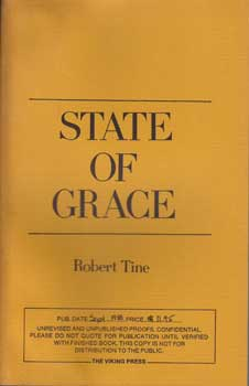 State of Grace (Unrevised Proofs). Robert Tine