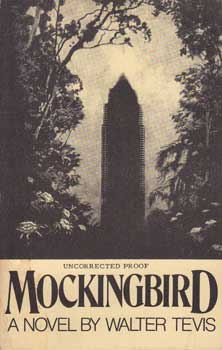 Mockingbird (Uncorrected Proof). Walter Tevis