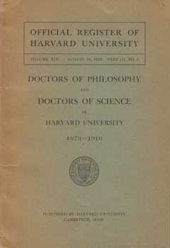 Doctors of Philosophy and Doctors of Science Who Have Received Their Degree in Course from...