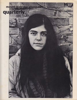 Mount Holyoke Alumnae Quarterly. Vol. LIV, No. 4. Winter 1971. Gale Stubbs McClung
