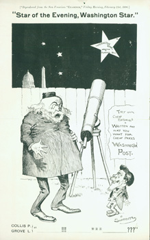 Star Of The Evening, Washington Star. Reproduced from the San Francisco Examiner, Friday Morning,...