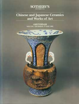 Chinese and Japanese Ceramics and Works of Art. May 9, 1992. Sale 561. Lots # 1 - 554. Sotheby's,...