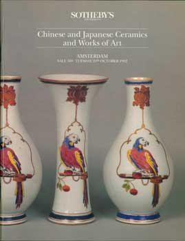 Chinese and Japanese Ceramics and Works of Art. October 20, 1992. Sale 568. Lots # 1 - 435....