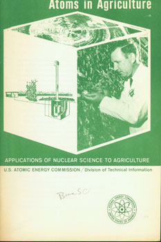 Atoms In Agriculture. Applications of Nuclear Science to Agriculture. T. S. Osborne