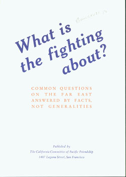 What Is the Fighting About? Common Questions on the Far East Answered by Facts, Not Generalities....