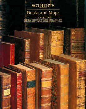 Books And Maps. April 9-10 & May 1-2, 1990. Sotheby's, London