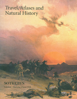 Travel, Atlases and Natural History. 4 June, 1998. Sotheby's, London