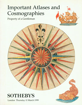 Important Atlases and Cosmographies: Property of a Gentleman. 11 March, 1999. Sotheby's, London