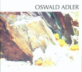 Oil Paintings, Watercolors, Graphic Works.Oswald Adler, June 1994. Oswald Adler, Stephen Lubell,...