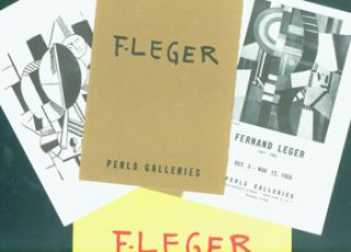 Exhibition Catalogues for Fernand Léger shows at Perls Gallery, 1952 - 1958. Fernand Léger:...