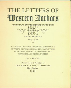 Title-Page And Foreword. The Letters of Western Authors. A Series of Letters, Reproduced in...