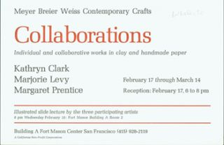 Collaborations: Individual And Collaborative Works in Clay and Handmade Paper. Breier Weiss Meyer...