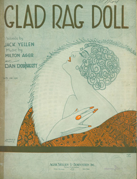 Glad Rag Doll. Yellen Ager, Bornstein, Jack Yellen, Milton Ager, Dan Dougherty, Jacques Mayes,...