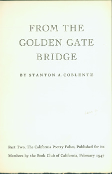 From The Golden Gate Bridge. Part Two, The California Poetry Folios. Book Club of California,...