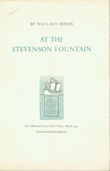 At The Stevenson Fountain. Part Three, The California Poetry Folios. Book Club of California,...