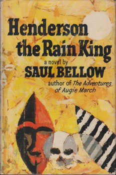 Henderson The Rain King. Saul Bellow