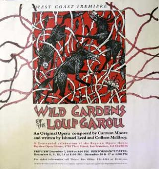 Wild Gardens of the Loup Garou. Poster. Carmen Moore, Ishmael Reed, Colleen McElroy