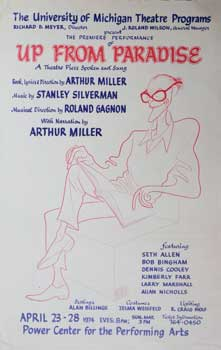 Poster for Up from Paradise, a musical with a book and lyrics by Arthur Miller and music by...