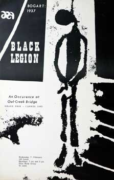 Black Legion. An Occurrence at Owl-Creek Bridge. Robert Enrico, Ambrose Bierce, Director, author