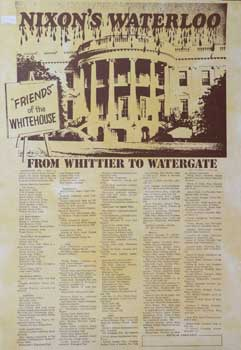 Nixon's Waterloo. From Whittier to Watergate. [Poster]. Sid Brawer