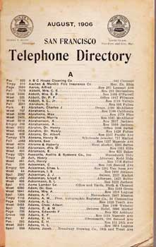 San Francisco Telephone Directory, August 1906. Pacific States Telephone, Telegraph Company
