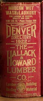 Ballenger & Richards Denver Directory, 1922. Original Edition. Ballenger, Richards