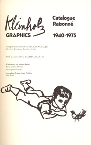 Kleinholz Graphics: Catalogue Raisonné 1940-1975. Sylvan Jr Cole.