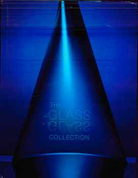 The Glass Glass Collection. (Published on the occasion of the 2018 opening of the Contemporary...