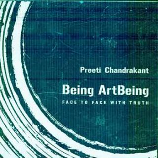 Being ArtBeing. Preeti Chandrakant