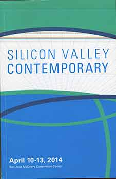 Silicon Valley Contemporary. (April 10-13, 2014). Rick Friedman