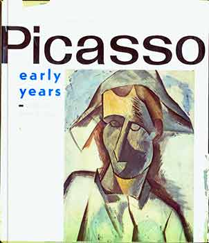 Picasso : Early Years. Ji í Padrta, Jean Cocteau, Iris Urwin, Pablo Picasso