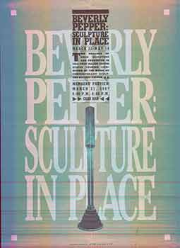Beverly Pepper: Sculpture in Place. (March 22 - May 10, 1987.) (Invitation to opening). Beverly...