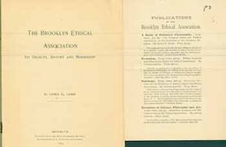 The Brooklyn Ethical Association. Its Objects, History and Membership. Reprinted from the Popular Science Monthly by permission of D. Appleton and Company. 1893.