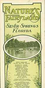 Nature's Fairyland: Silver Springs Florida. Vintage travel pamphlet. Silver Springs...