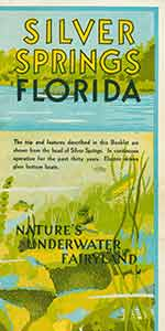 Silver Springs Florida: Nature's Underwater Fairyland. Vintage travel pamphlet. Silver Springs...